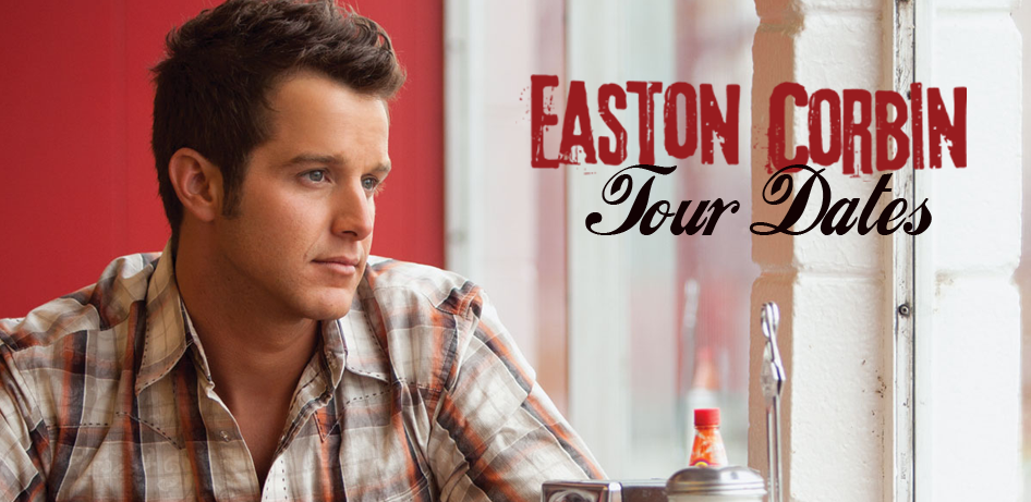 Easton Corbin Tour Dates